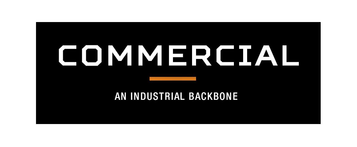 Commercial - An Industrial Backbone